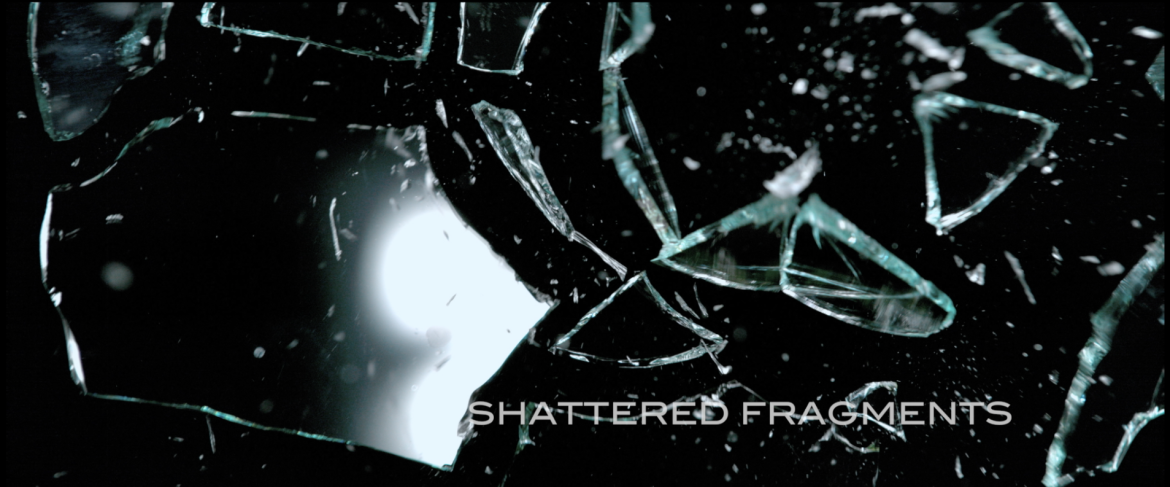 Afilm Shattered Fragments